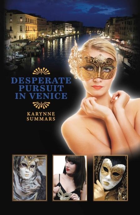 Desperate Pursuit in Venice_Karynne Summars